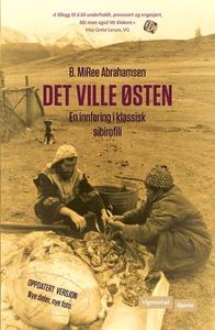 Det ville østen (ebok) av MiRee Abrahamsen, B