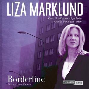 Borderline (lydbok) av Liza Marklund