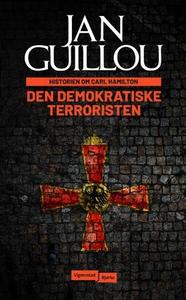 Den demokratiske terroristen (ebok) av Jan Gu