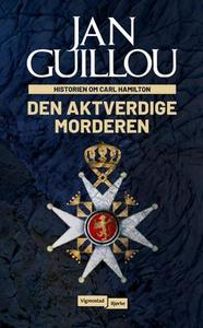 Den aktverdige morderen (ebok) av Jan Guillou