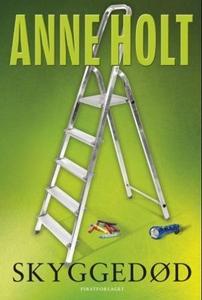 Skyggedød (ebok) av Anne Holt