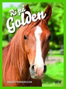 Ri på Golden (ebok) av Inger Frimansson