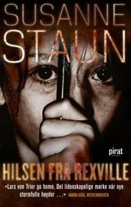 Hilsen fra Rexville (ebok) av Susanne Staun