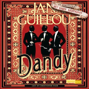 Dandy (lydbok) av Jan Guillou