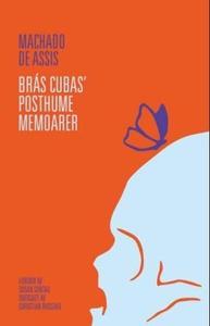 Brás Cubas' posthume memoarer (ebok) av Macha