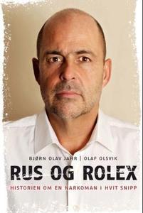 Rus og Rolex (ebok) av Olaf Olsvik, Bjørn Ola