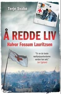 Å redde liv (ebok) av Terje Svabø