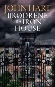 Brødrene fra Iron House (ebok) av John Hart
