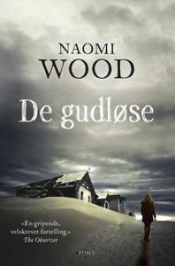 De gudløse (ebok) av Naomi Wood