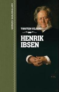 Henrik Ibsen (ebok) av Torstein Velsand