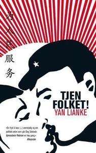 Tjen folket! (ebok) av Lianke Yan