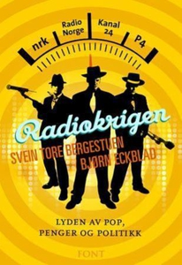 Radiokrigen (ebok) av Svein Tore Bergestuen,