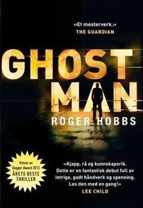 Ghostman (ebok) av Roger Hobbs