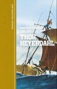 Thor Heyerdahl (ebok) av Hans Olav Thyvold