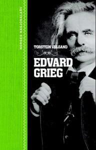 Edvard Grieg (ebok) av Torstein Velsand