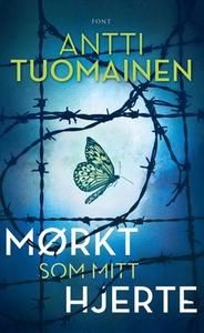 Mørkt som mitt hjerte (ebok) av Antti Tuomain