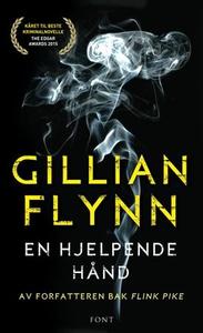 En hjelpende hånd (ebok) av Gillian Flynn