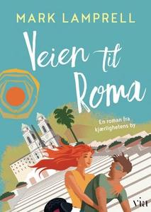 Veien til Roma (ebok) av Mark Lamprell