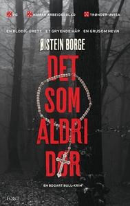 Det som aldri dør (ebok) av Øistein Borge