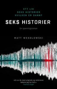 Seks historier (ebok) av Matt Wesolowski