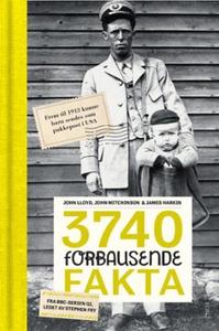 3740 forbausende fakta (ebok) av James Harkin