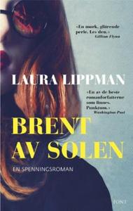 Brent av solen (ebok) av Laura Lippman