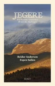 Jegere (ebok) av Reidar Andersen, Espen Søile