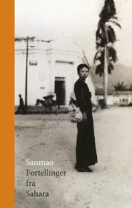 Fortellinger fra Sahara (ebok) av Sanmao