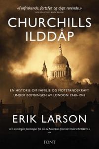 Churchills ilddåp (ebok) av Erik Larson