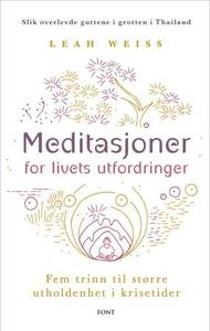Meditasjoner for livets utfordringer (ebok) a