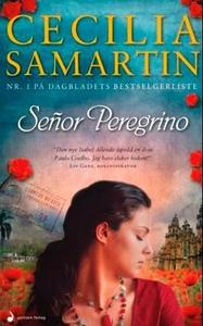 Señor Peregrino (ebok) av Cecilia Samartin