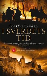 I sverdets tid (ebok) av Jan Ove Ekeberg
