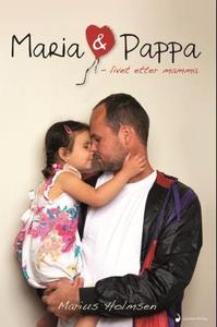 Maria og pappa (ebok) av Marius Holmsen