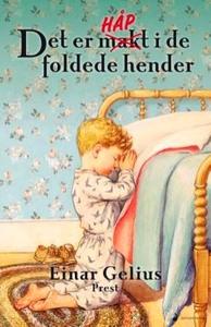 Det er håp i de foldede hender (ebok) av Eina