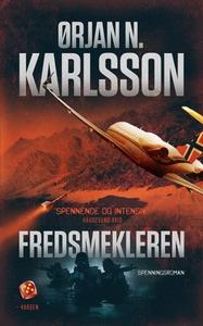 Fredsmekleren (ebok) av Ørjan N. Karlsson