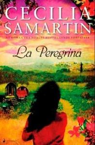 La Peregrina (ebok) av Cecilia Samartin