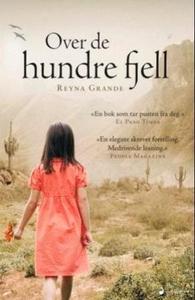 Over de hundre fjell (ebok) av Reyna Grande