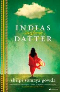 Indias datter (ebok) av Shilpi Somaya Gowda