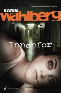 Innenfor (ebok) av Karin Wahlberg