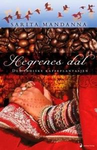 Hegrenes dal (ebok) av Sarita Mandanna