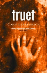 Truet (ebok) av John Katzenbach