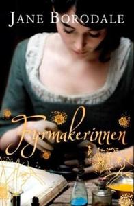Fyrmakerinnen (ebok) av Jane Borodale
