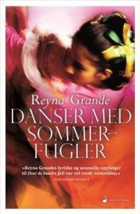 Danser med sommerfugler (ebok) av Reyna Grand