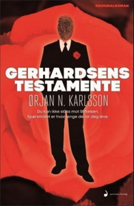 Gerhardsens testamente (ebok) av Ørjan N. Kar