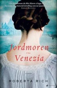 Jordmoren fra Venezia (ebok) av Roberta Rich