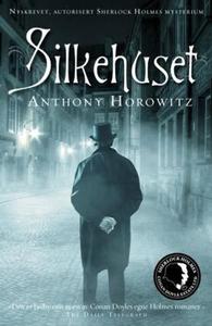 Silkehuset (ebok) av Anthony Horowitz
