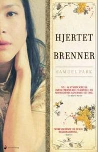 Hjertet brenner (ebok) av Samuel Park