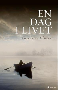En dag i livet (ebok) av Geir Stian Ulstein