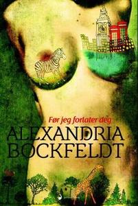 Før jeg forlater deg (ebok) av Alexandra Bock