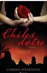 Chiles døtre (ebok) av Carmen Laura Rodríguez